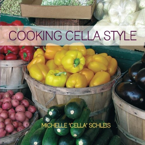 Cooking Cella Style Cookbook